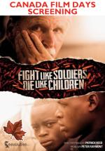 Fight Like Soldiers, Die Like Children