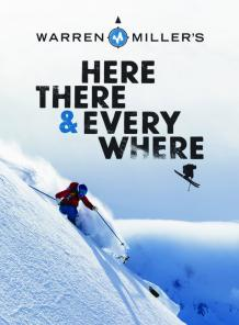 WARREN MILLER: HERE, THERE & EVERYWHERE (2016)