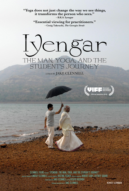 Iyengar The Man Yoga And The Student S Journey Princess Cinemas